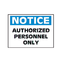 "Brady 47223 ""Notice: Authorized Personnel Only"" Sign, 10"" x 14"", Vinyl, B-946"