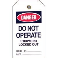 "Brady 49310 ""Danger: Do Not Operate Equipment Locked Out,"" 25/Pk"