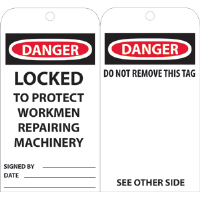 National Marker RPT79 Danger Locked To Protect Workmen Tags, 25/Pk.