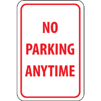 "National Marker TM2G ""No Parking Anytime"" Sign, .040 Alum."